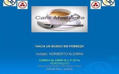 Cafe Mediante realizado en Ciudad Autónoma de Buenos Aires_ Hacia un mundo sin pobreza