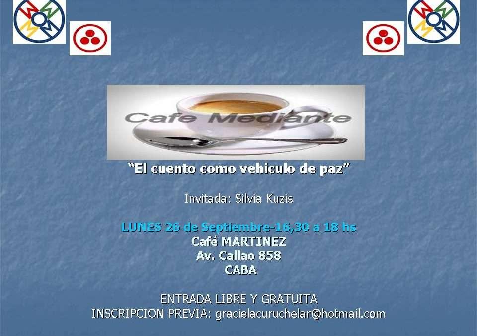 CAFE MEDIANTE LUNES 26 DE SEPTIEMBRE