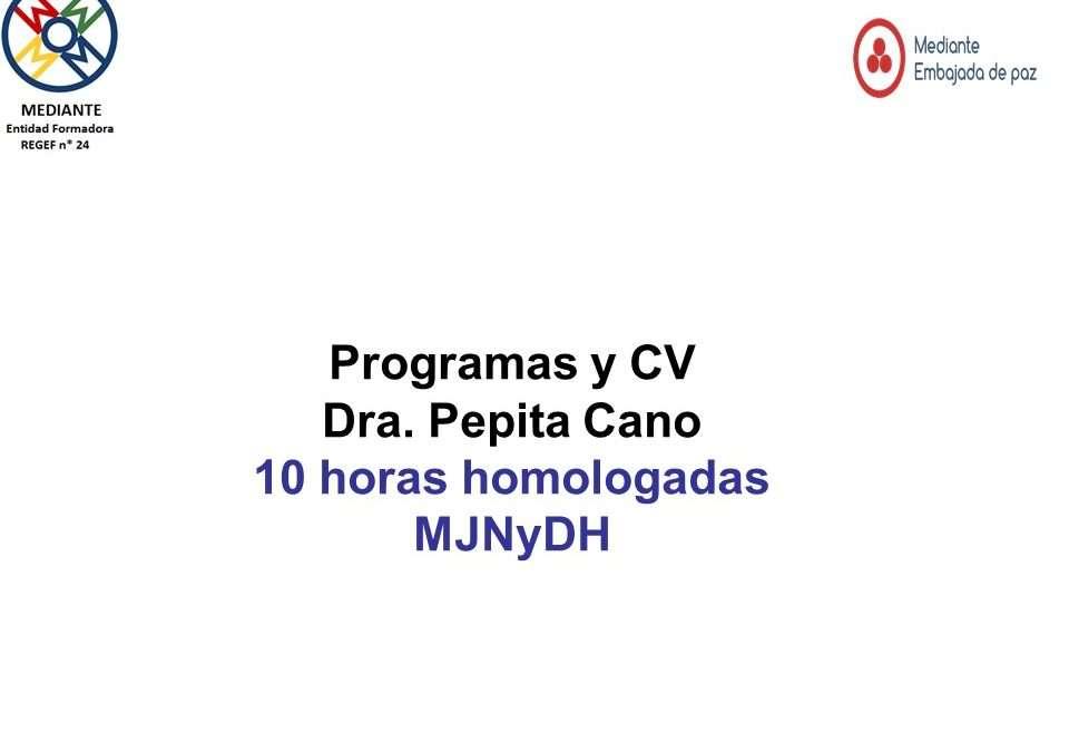 Programa PRIMEROS PASOS EN  MEDIACIÓN ELECTRÓNICA  A DISTANCIA y CV Dra. Cano