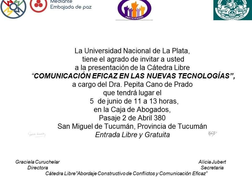 Universidad Nacional de La Plata: Catedra Libre en Tucumán.