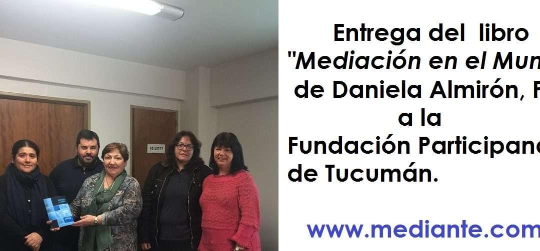 """""""Mediación en el Mundo""""en Fundación Participando , Tucumán, Argentina"""