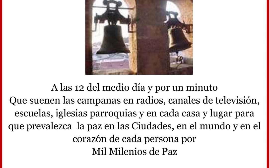 Que suenen las campanas por la Paz!
