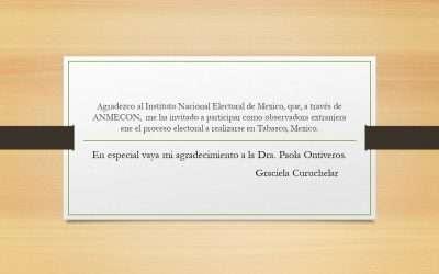 Invitación como observadora extranjera en proceso electoral de Mexico