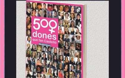 500 dones que fan Castello