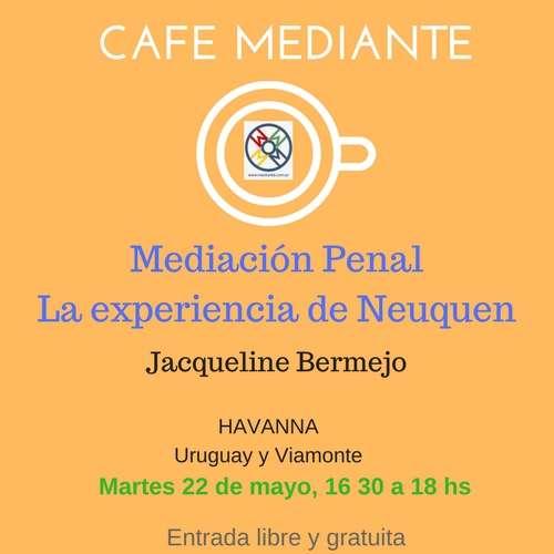 Cafe Mediante en Buenos Aires, con una Experta de Neuquen!
