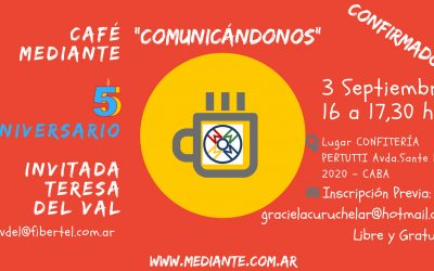 Cafe Mediante- 5to Aniversario!!