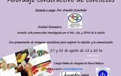Declarada de interés judicial-Abordaje constructivo de conflictos, 10 horas homologadas por MJN