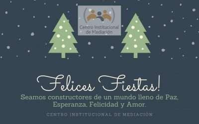Felices Fiestas!!, Les deseamos todo el equipo del Centro Institucional de Mediación del Colegio de Escribanos de la Provincia de Buenos Aires