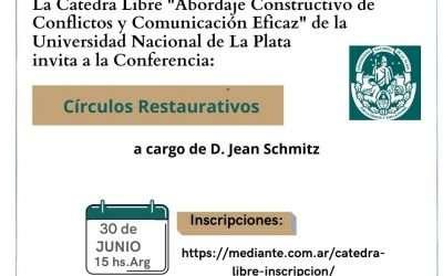 Cátedra Libre de la UNLP: Círculos restaurativos, Jean Schmitz