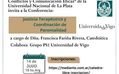 Ultimo dia de inscripción!Cátedra libre de la UNLP: Justicia Terapéutica y Coordinación de Parentalidad