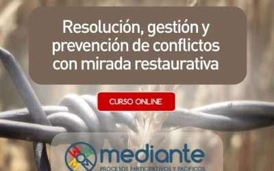 Resolución, gestión y prevención de conflictos con mirada restaurativa