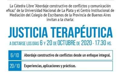 Catedra Libre de la UNLP; Justicia Terapéutica, Primera parte
