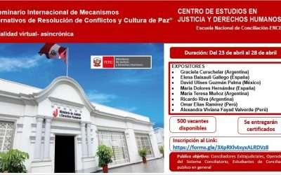 Perú: Seminario Internacional de Mecanismos Alternativos de Resolución de Conflictos y Cultura de Paz