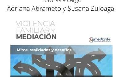 Violencia Familiar y Mediación, 10 hs homologadas por MJN