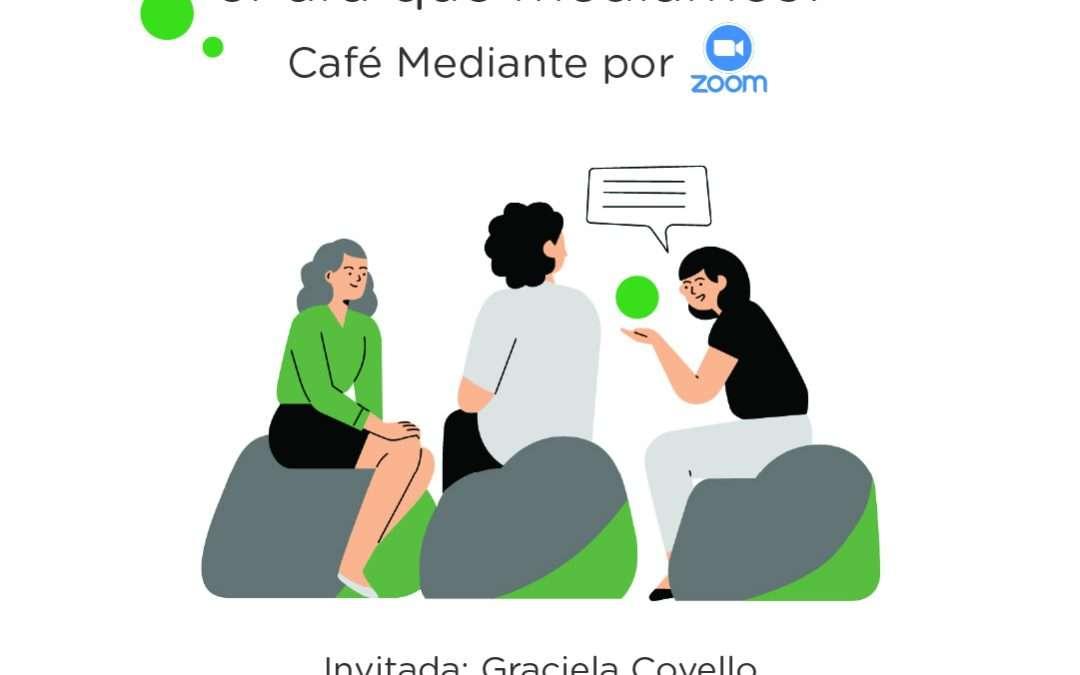 Cafe Mediante, con Graciela Covello