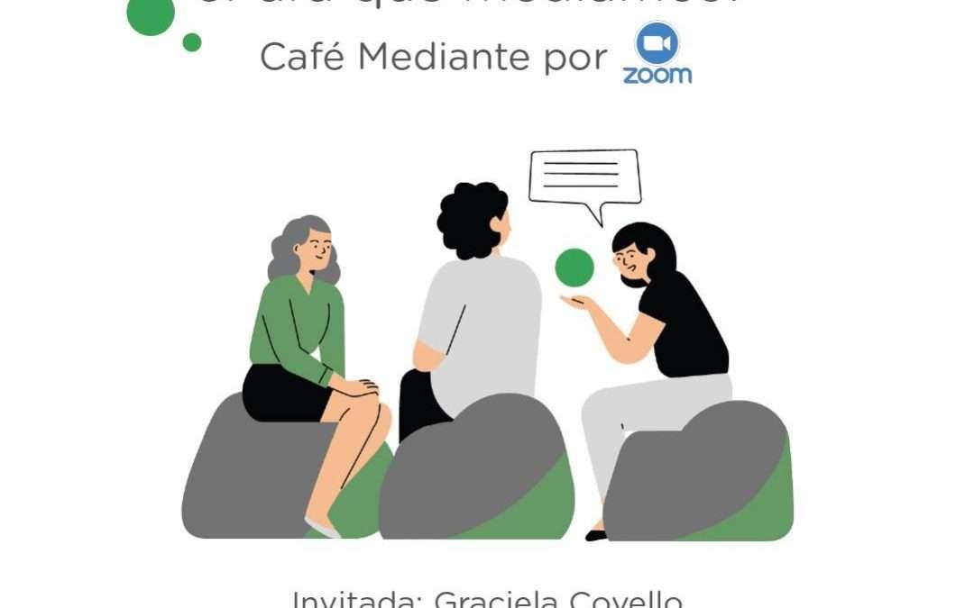 CAFE MEDIANTE: PARA QUE MEDIAMOS?